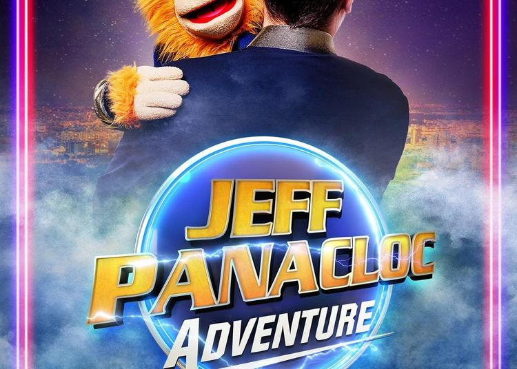 Jeff Panacloc Adventure à Montpellier