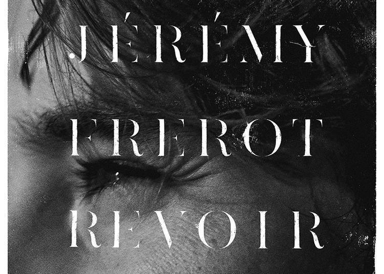 Jeremy Frerot + 1ere Partie Igit à Beaulieu sur Mer