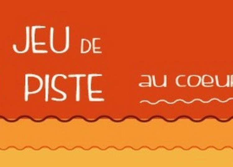 Jeu De Piste « Au Coeur Du Mystère » à Lyon