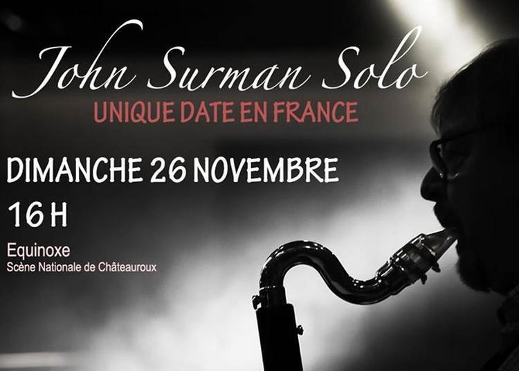 John Surman Solo à Chateauroux