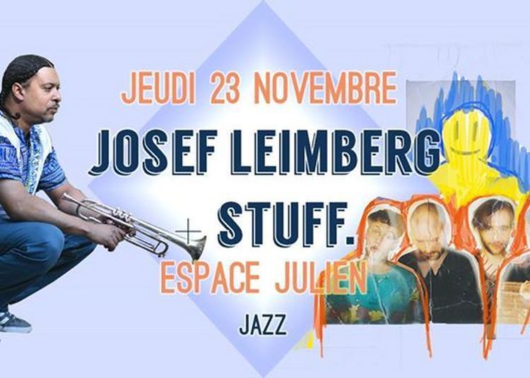 Josef Leimberg + STUFF. à Marseille