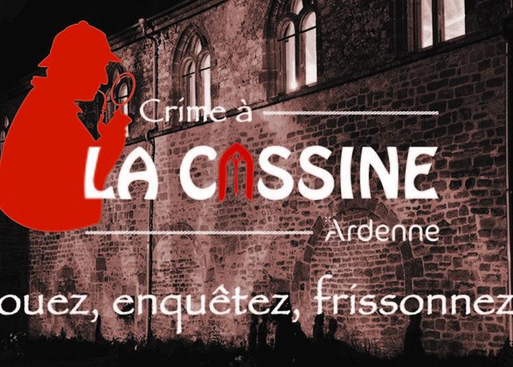 Jouez : Crime À La Cassine ! à Vendresse