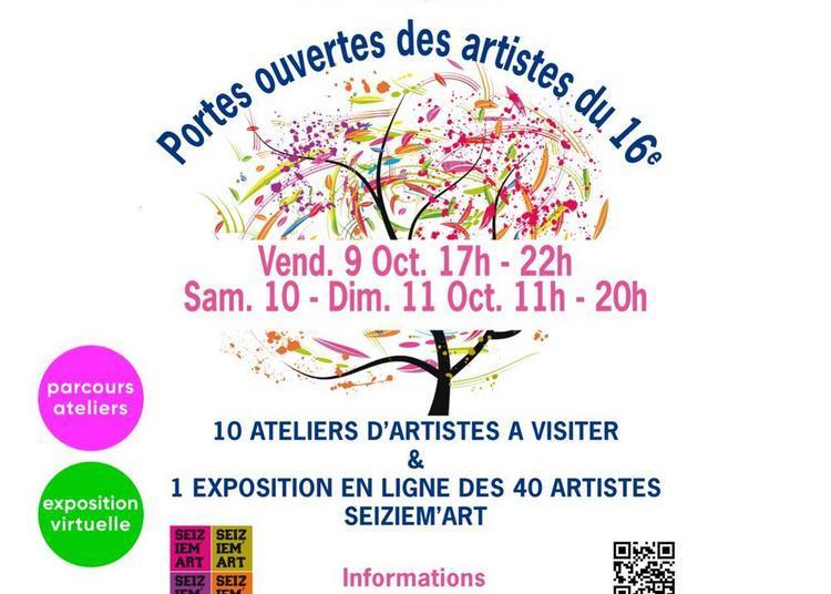 Journées Portes Ouvertes des artistes du 16e & exposition virtuelle - Seiziem'Art édition spéciale à Paris 16ème