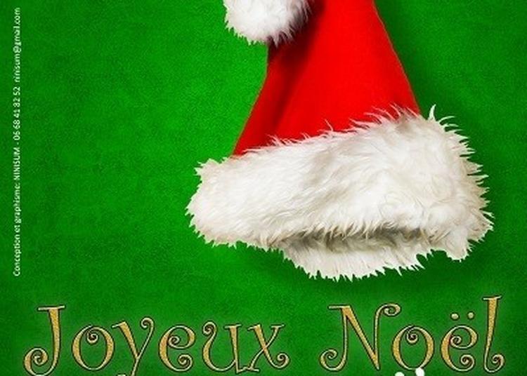 Joyeux Noel Bordel ! à Grenoble