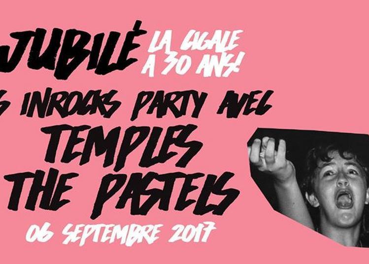 Jubilé ! Les Inrocks Party : Temples + The Pastels à Paris 18ème