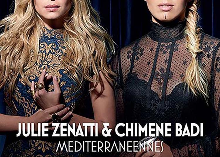 Julie Zenatti Et Chimene Badi à Lille