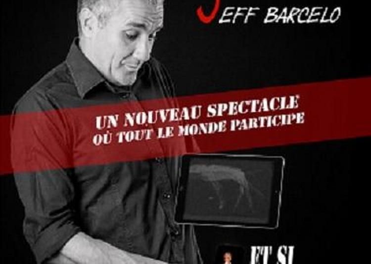 The magic show de Jeff à Marseille