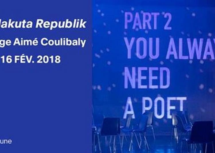Kalakuta Republik / Serge Aimé Koulibaly à Paris 20ème