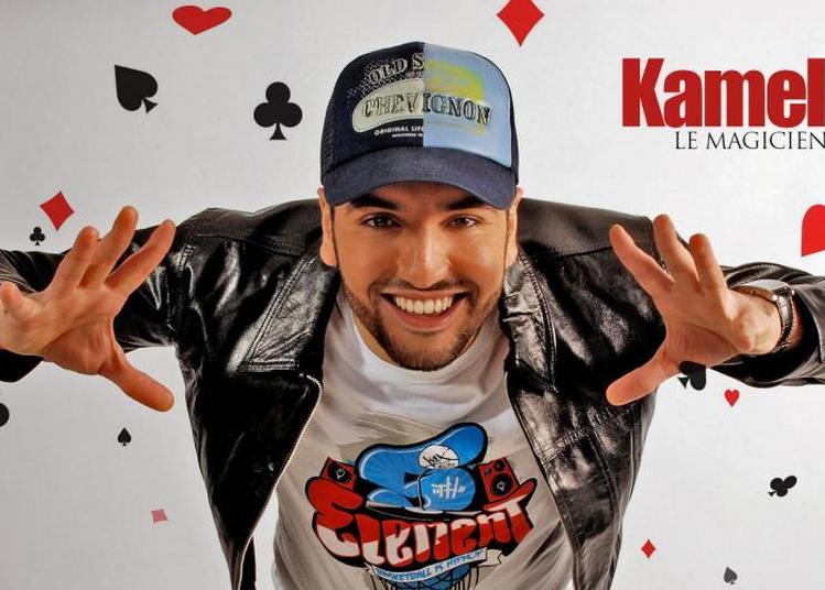 Kamel Le Magicien à Hem