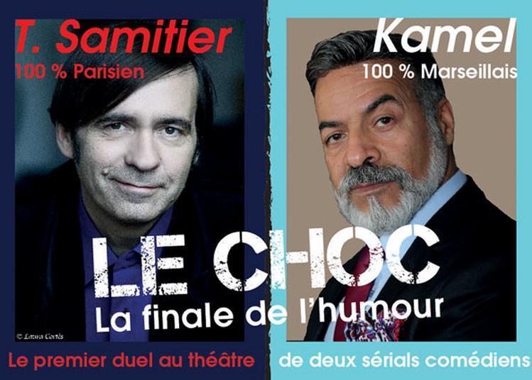 Kamel/t Samitier : Le Choc ! à Cabries