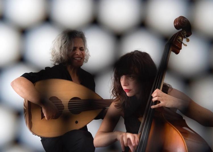 Kamilya Jubran & Sarah Murcia à Rennes