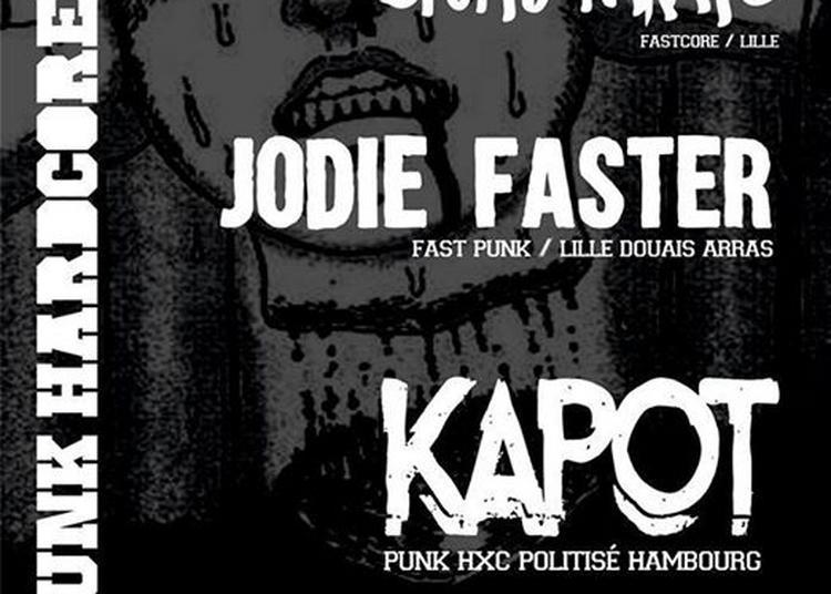 Kapot & Jodie Faster & Stupid Karate à Lille