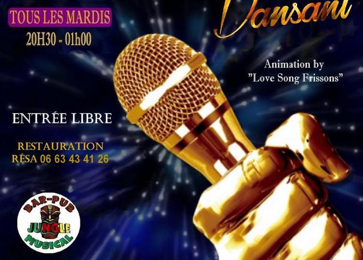 Karaoké Dansant / Animation by Love Song Frissons / Tous les Mardis à Montpellier