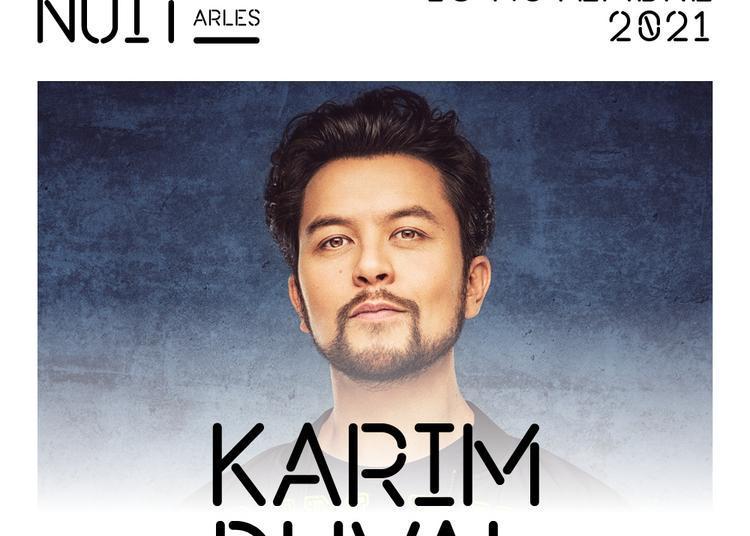 Karim Duval à Arles