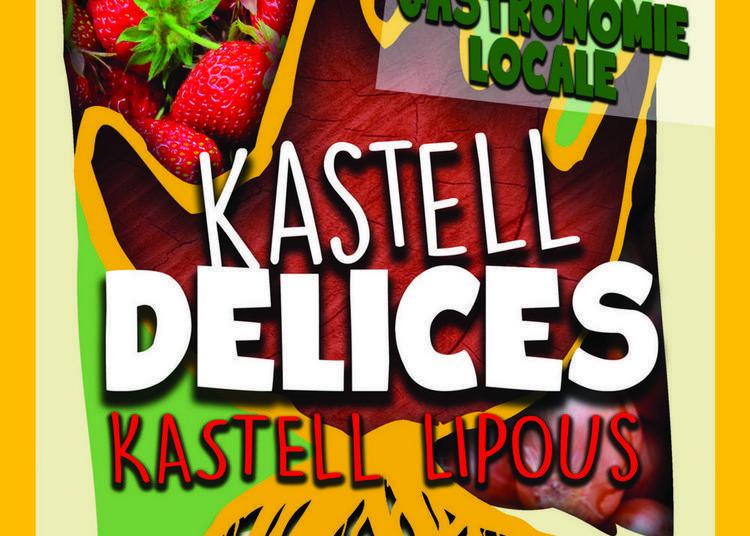 Kastell Délices #4 - le festival des savoir-faire partagés. De la terre à l'assiette 2018