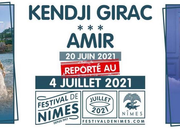 Kendji Girac et Amir - Report à Nimes