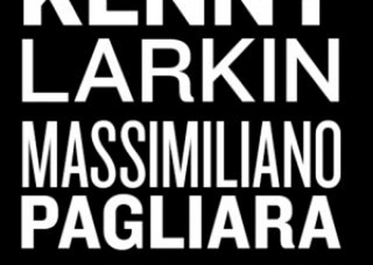 Kenny Larkin, Massimiliano Pagliara, Valentin Joliff à Paris 13ème