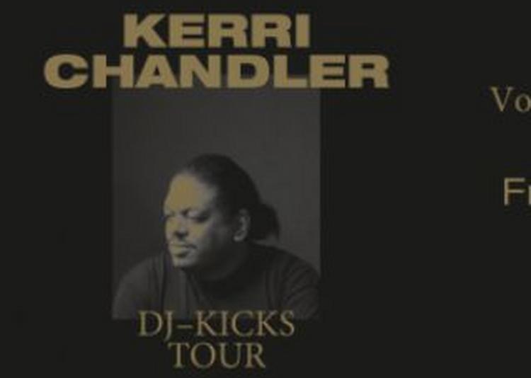 Kerri Chandler Dj-Kicks Tour à Paris 2ème