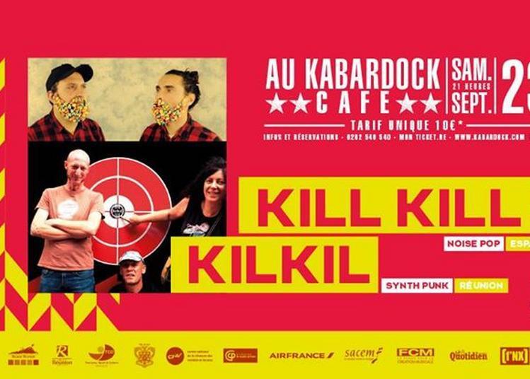Kilkil Et Kill Kill à Le Port
