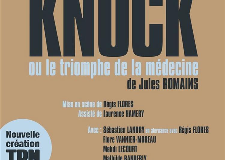 Knock Ou Le Triomphe De La Médecine à Nantes
