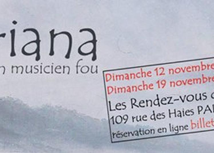 Kreisleriana Ou Les Heures Lucides D'un Musicien Fou à Paris 20ème
