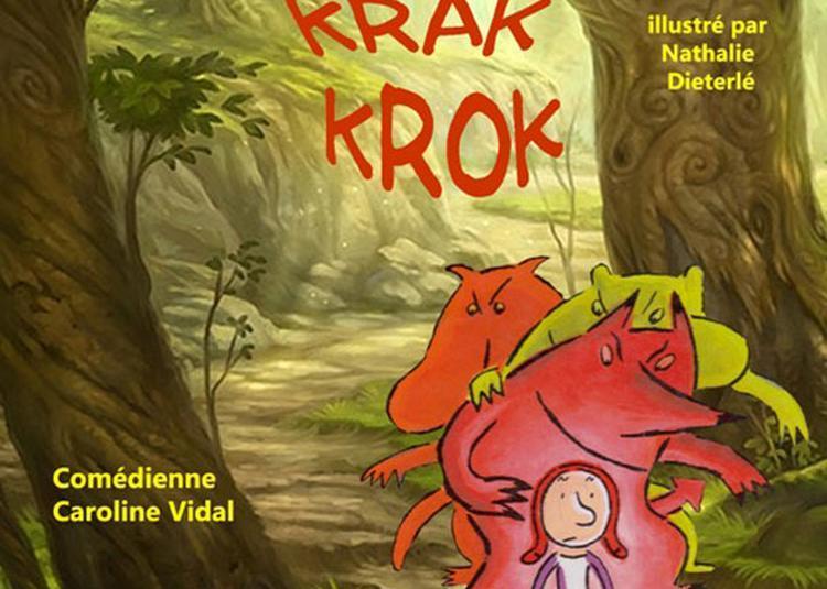 Krik Krak Krok à Montpellier
