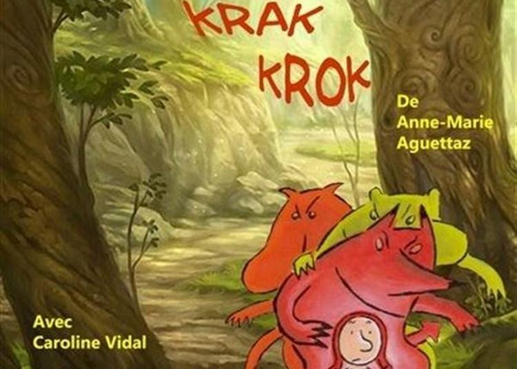 Krik, Krak, Krok à Saint Etienne
