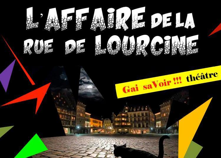 L'affaire de la rue Lourcine à Bordeaux