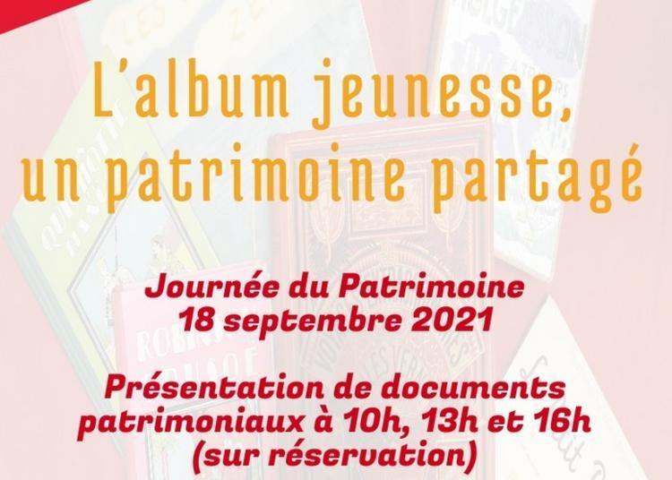 L'album Jeunesse, Un Patrimoine Partagé : Présentation D'albums Jeunesse Patrimoniaux à Perigueux
