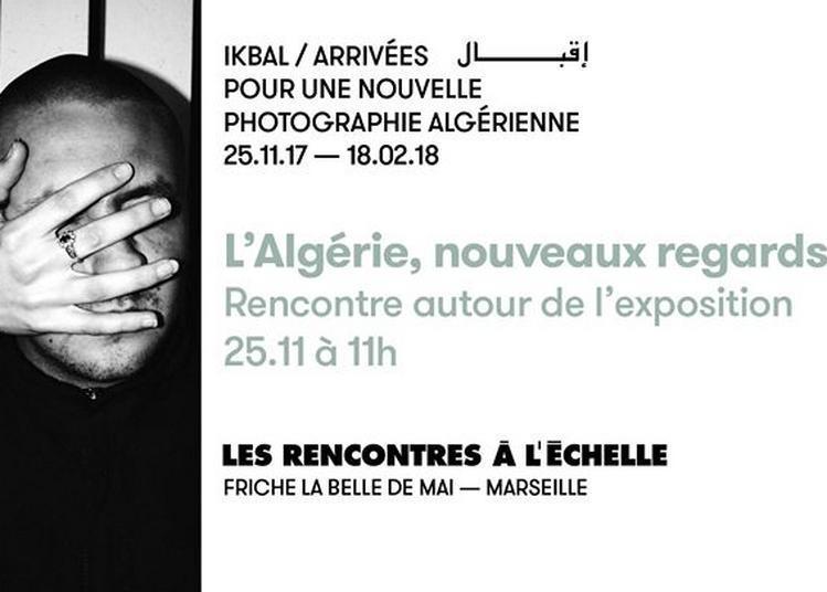 L'Algérie, nouveaux regards à Marseille