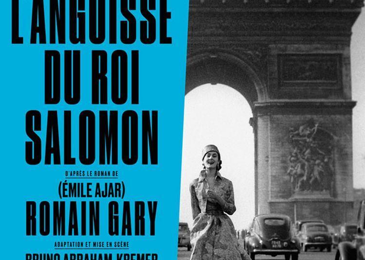 L'Angoisse Du Roi Salomon à Paris 10ème