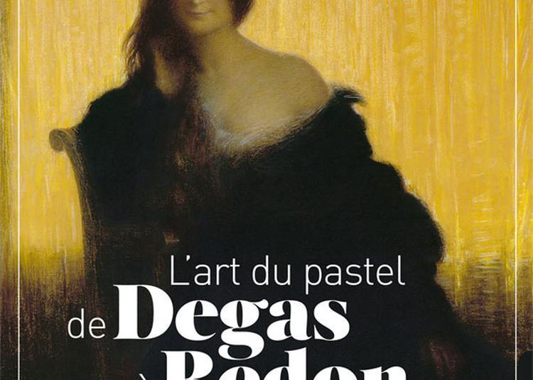 L'Art du Pastel - De Degas à Redon à Paris 8ème