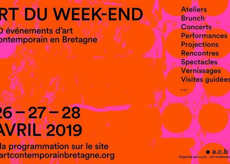 L'Art du week-end, 50 événements d'art contemporain en Bretagne 2019