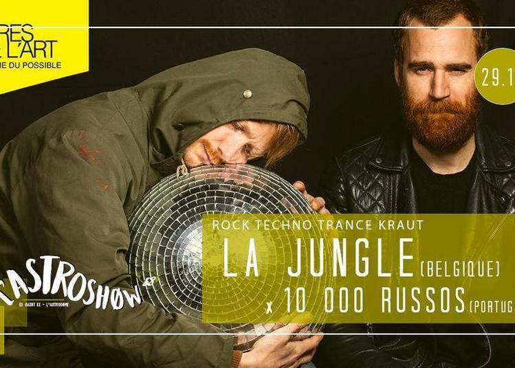 L'Astroshøw : La Jungle x 10000 Russos à Bordeaux