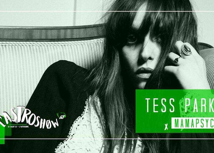 L'Astroshøw : Tess Parks x Mamapsyche à Bordeaux