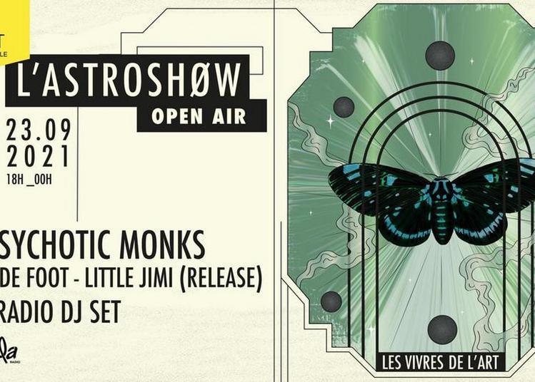 L'Astroshøw Open Air // The Psychotic Monks ~ Equipe de Foot ~ Little Jimi à Bordeaux