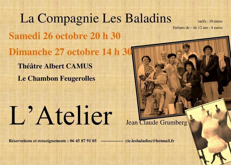 L Atelier de Jean Claude Grumberg à Le Chambon Feugerolles