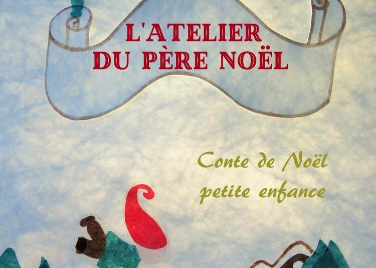 L'Atelier du Père Noël à Avignon