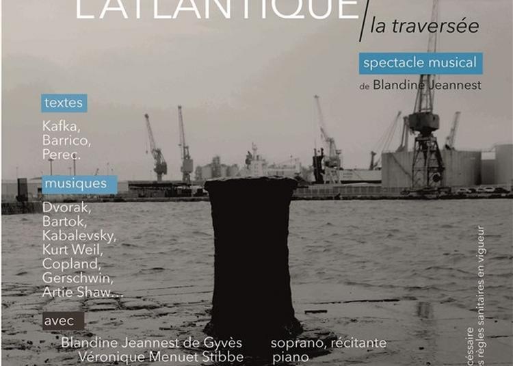 L'Atlantique, La Traversée à Paris 6ème