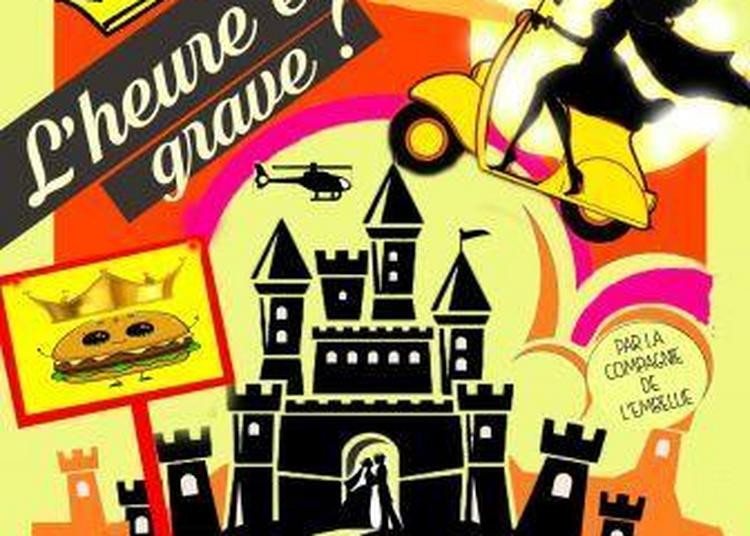 L'heure est grave par la Cie de l'Embellie à Montauban