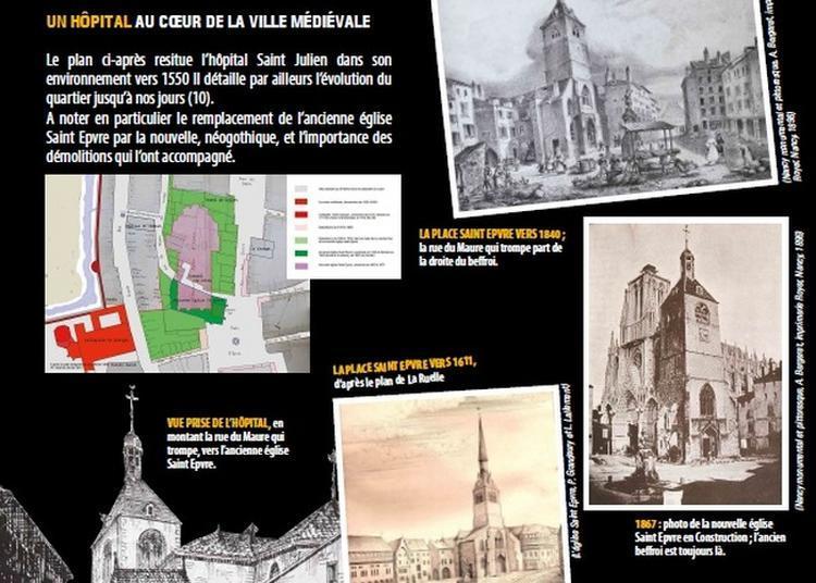 L'hôpital Saint-julien, 7 Siècles D'histoire à Nancy