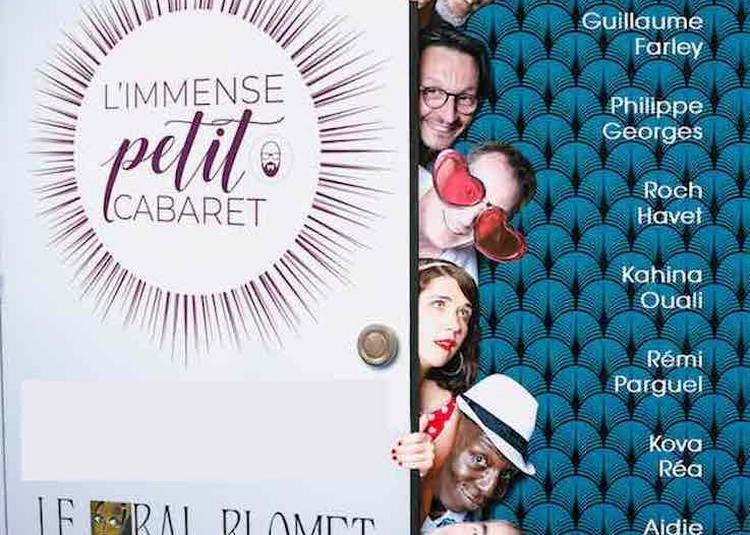 L'Immense Petit Cabaret à Paris 15ème
