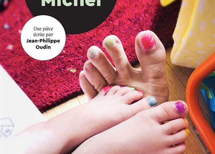 L'Inconvénient D'être Michel Michel à Issy les Moulineaux