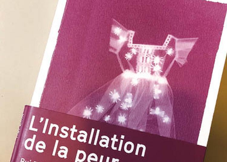 L'installation De La Peur à Avignon