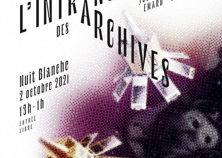 L'intranquilité des archives - Nuit Blanche 2021 à Paris 1er