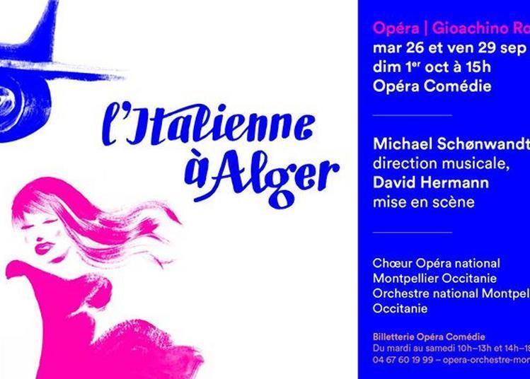 L'Italienne à Alger à Montpellier