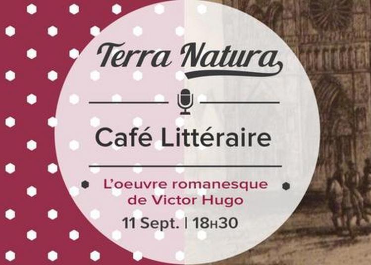 L'oeuvre romanesque de Victor Hugo - Café Littéraire à Seynod