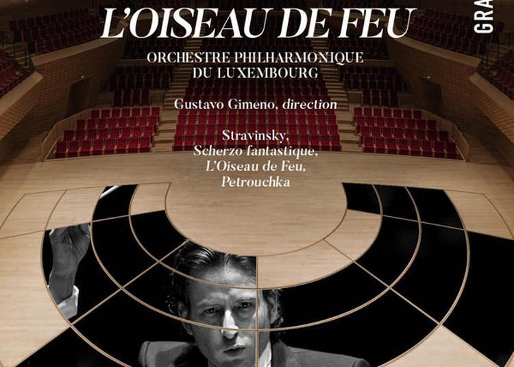L'Oiseau De Feu - Orchestre Phil. Du Luxembourg à Boulogne Billancourt