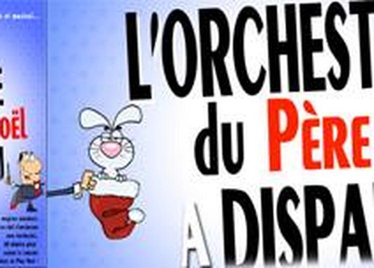 L'orchestre du Père Noël a disparu ! à Paris 5ème