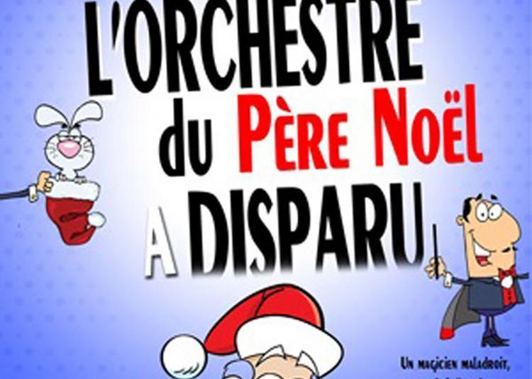 L'Orchestre Du Pere Noel A Disparu à Paris 5ème